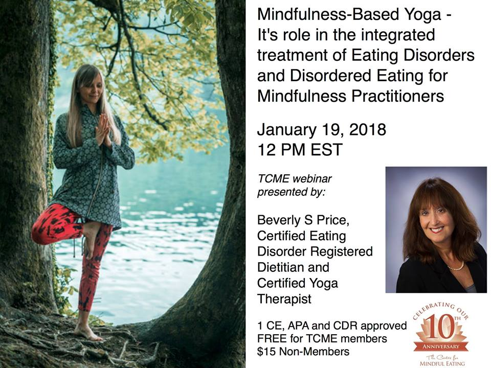 Mindfulness-Based Yoga – Its role in the integrated treatment of eating disorders and disordered eating for mindfulness-based practitioners